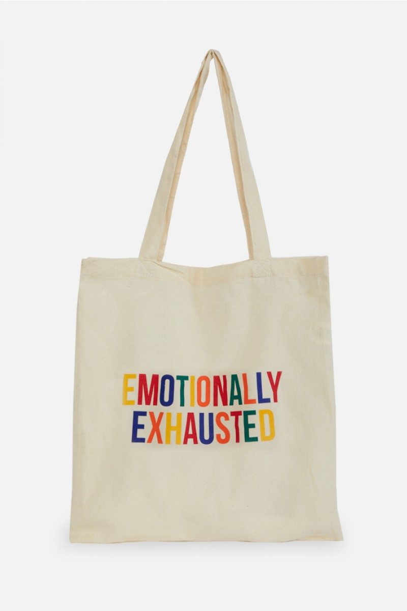 Emotionally Exhausted Tote
