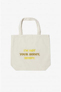 Not Your Honey Tote Bag